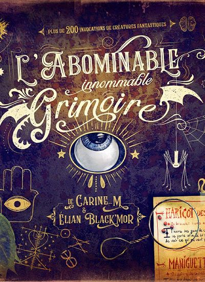 Abominable innommable grimoire, L'